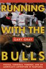 Buy Running With The Bulls from Amazon.com